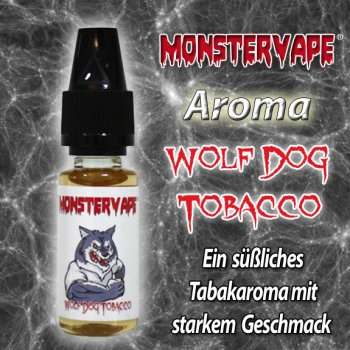 Wolf-Dog-Tobacco MonsterVape Aroma 10ml